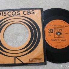 Discos de vinilo: SINGLE ROBERTO CARLOS EU TE AMO, TE AMO, TE AMO/COM MUITO AMOR CARINHO FUNDA CBS 1968 MADE IN BRASIL. Lote 139688078