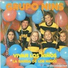 Discos de vinilo: GRUPO NINS: VIVAN LOS NIÑOS / LA BANDA DE LOS NIÑOS - SG CARDISC 1979. Lote 139692734