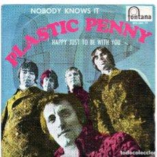 Discos de vinilo: PLASTIC PENNY ?– NOBODY KNOWS IT / HAPPY JUST TO BE WITH YOU ROCK PSICODELICO, NUEVO ED.ESPAÑA. Lote 139695002