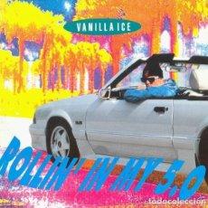Discos de vinilo: VANILLA ICE – ROLLIN' IN MY 5.0 - SINGLE GERMANY 1991 (HIP HOP, RAP). Lote 139699118