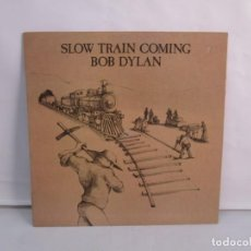 Discos de vinilo: SLOW TRAIN COMING. BOB DYLAN. LP VINILO. CBS RECORDS. 1979. VER FOTOGRAFIAS ADJUNTAS. Lote 139709218