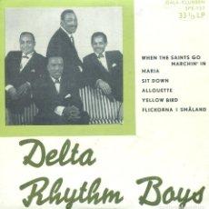 Discos de vinilo: DELTA RHYTHM BOY / ALLOUETTE / YELLOW BIRD + 4 (EP SUECO CON 6 TEMAS A 33 RPM. Lote 139711514