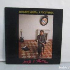 Disques de vinyle: JOAQUIN SABINA Y VICEVERSA. JUEZ Y PARTE. LP VINILO. ARIOLA 1985. VER FOTOGRAFIAS ADJUNTAS. Lote 139735654
