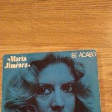 Discos de vinilo: DISCO VINILO SINGLES MARIA JIMENEZ. SE ACABO. Lote 139743614