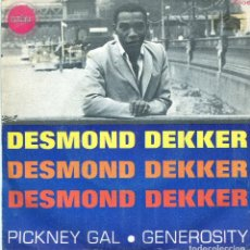 Discos de vinilo: DESMOND DEKKER / PICKNEY GAL / GENEROSITY (SINGLE 1969). Lote 139789110