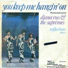 Discos de vinilo: DIANA ROSS & THE SUPREMES / ME TIENES PENDIENTE DE TI / REFLEJOS (SINGLE PROMO 1973). Lote 139790086
