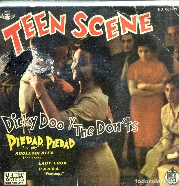 DICKY DOO Y THE DON'TS (TEEN SCENE) / PIEDAD, PIEDAD / ADOLESCENTES + 2 (EP 1960) (Música - Discos de Vinilo - EPs - Pop - Rock Extranjero de los 50 y 60)