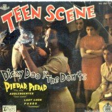 Discos de vinilo: DICKY DOO Y THE DON'TS (TEEN SCENE) / PIEDAD, PIEDAD / ADOLESCENTES + 2 (EP 1960). Lote 139791398