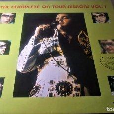 Discos de vinilo: ELVIS PRESLEY - THE COMPLETE ON TOUR SESSIONS VOL.1 - LP EDITADO EN ITALIA - 1989. Lote 139794006
