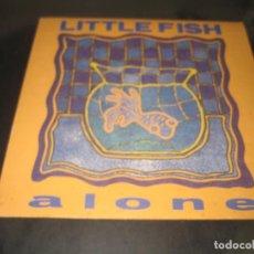 Discos de vinilo: LITTLE FISH - ALONE. Lote 139805610