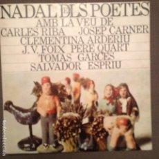 Discos de vinilo: NADAL DELS POETES AMB LES VEUS DE C.RIBA,J,CARNER,J.V.FOIX,T.GARCES,S.ESPRIU,PERE QUART,C.ARDERIU. Lote 139805838