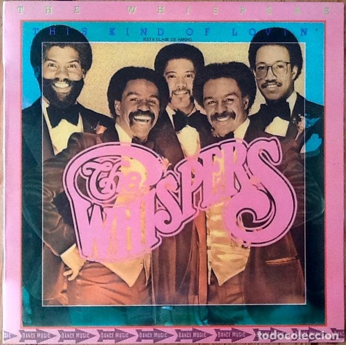 THE WHISPERS : THIS KIND OF LOVIN' [ESP 1981] LP (Música - Discos - LP Vinilo - Funk, Soul y Black Music)