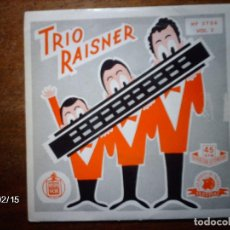 Discos de vinilo: TRIO RAISNER - VOL 2 - ARMONICA + INTI HAILA + BUSCO MI AMOR + SI VUELVO A EMPEZAR . Lote 139828098