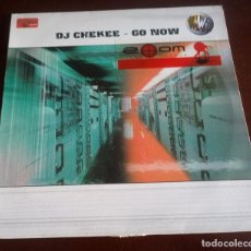 Discos de vinilo: DJ CHEKEE - GO NOW - MAXI SINGLE.12 . Lote 139835166