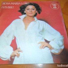 Discos de vinilo: ROSA MARIA LOBO - ¡VIVIRE! / LA BODA - OTI TVE 1979. Lote 139851758