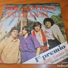 Discos de vinilo: MILK AND HONEY - HALLELUJAH/ LADY SUN - 1º PREMIO EUROVISION ISRAEL 1979 -. Lote 139858110