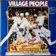 Discos de vinilo: VILLAGE PEOPLE : CAN'T STOP THE MUSIC [ESP 1980] LP/GAT. Lote 139876342
