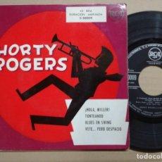 Discos de vinilo: SHORTY ROGERS Y SU ORQUESTA.HOLA MILLER,TONTEANDO... Lote 139943146