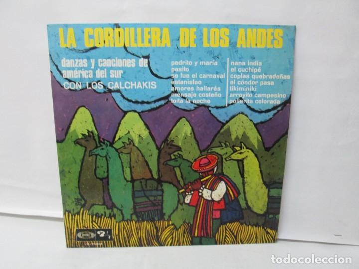 LA CORDILLERA DE LOS ANDES. DANZAS Y CANCIONES DE AMERICA DEL SUR CON LOS CALCHAKIS. LP VINILO 1968 (Música - Discos - LP Vinilo - Étnicas y Músicas del Mundo)