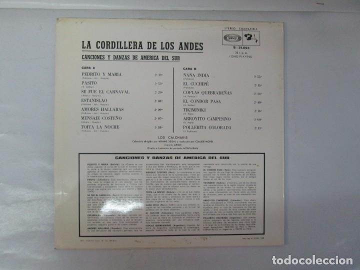 Discos de vinilo: LA CORDILLERA DE LOS ANDES. DANZAS Y CANCIONES DE AMERICA DEL SUR CON LOS CALCHAKIS. LP VINILO 1968 - Foto 9 - 139951734