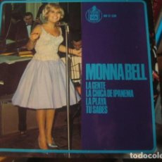 Discos de vinilo: MONNA BELL - LA CHICA DE IPANEMA + 3 ************** RARO EP 1965 VERSIÓN ESPAÑOLA GRAN ESTADO. Lote 139958686
