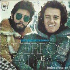 Discos de vinilo: CUERPOS Y ALMAS. SINGLE. SELLO CBS. EDITADO EN ESPAÑA. AÑO 1973. Lote 139963354