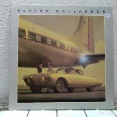 Discos de vinilo: FLAYING GALLARDOS. Lote 139966398