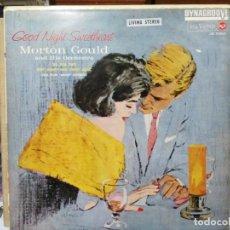 Discos de vinilo: GOOD NIGHT SWEETHART - MORTON GOULD AND HIS ORCHESTRA - LP. DEL SELLO RCA DE 1965. Lote 139967942
