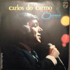 Discos de vinilo: CARLOS DO CARMO - AO VIVO NO OLYMPIA. FADO PHILIPS 6330 058 ED. PORTUGAL . Lote 140006418
