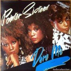 Discos de vinilo: THE POINTER SISTERS : DARE ME [ESP 1985] 12'. Lote 140025182