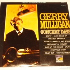Discos de vinilo: GERRY MULLIGAN ( CONCERT DAYS ) USA-1966 LP33 SUNSET. Lote 140028362