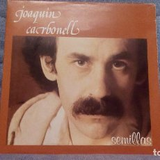 Discos de vinilo: JOAQUIN CARBONELL - SEMILLAS - LP DEL SELLO RCA PL - 351883 DEL AÑO 1978 PORTADA DOBLE - COMO NUEVO. Lote 140057274