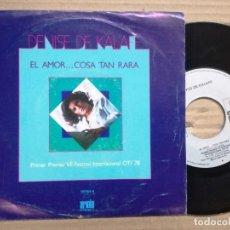 Discos de vinilo: DENISE DE KALAFE - EL AMOR... COSA TAN RARA - SG SPAIN 1979 -. Lote 140087170