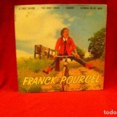 Discos de vinilo: FRANCK POURCEL -- IL FAUT SAVOIR / YOU DON'T KHOW / CHARIOT / GEORGIA ON MY MIND, EMI ODEON, 1962.. Lote 140088698