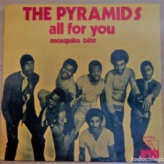 Discos de vinilo: SINGLE THE PYRAMIDS EDITADO EN ESPAÑA POR ARIOLA 1971 ALL FOR YOU/MOSQUITO BITE/ REGGAE/ SKA. Lote 140116690