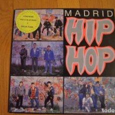 Discos de vinilo: MADRID HIP-HOP LP 1989 VAS A ALUCINAR VINYL. Lote 140117022