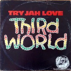Discos de vinilo: THIRD WORLD : TRY JAH LOVE [UK 1982] 12'. Lote 140117762