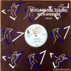 Discos de vinilo: SUGARHILL GANG : BE A WINNER [UK 1983] 12'. Lote 140119518