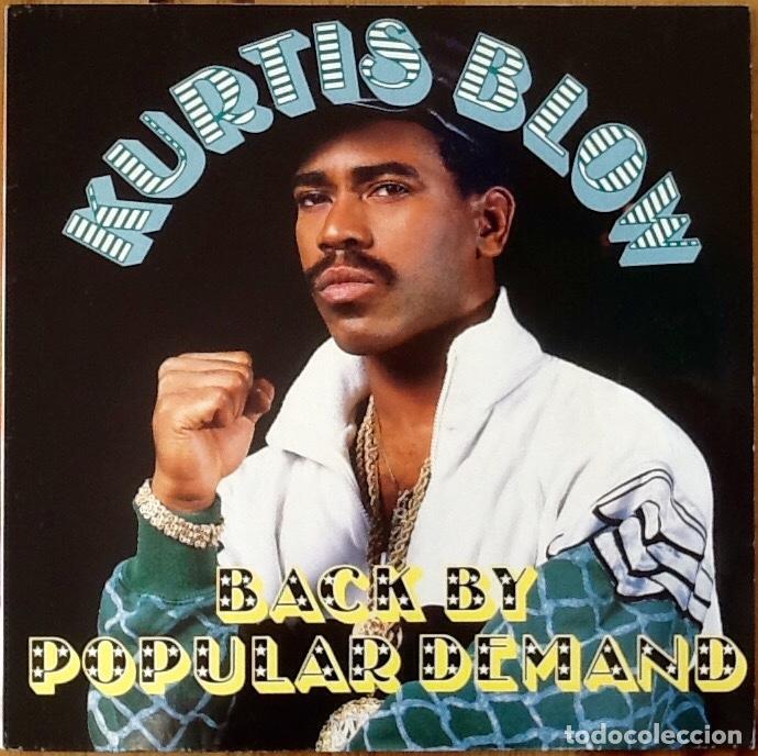 KURTIS BLOW : BACK BY POPULAR DEMAND [NDL 1988] LP (Música - Discos - LP Vinilo - Rap / Hip Hop)