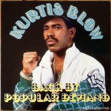 Discos de vinilo: KURTIS BLOW : BACK BY POPULAR DEMAND [NDL 1988]. Lote 140124624
