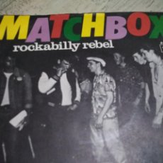 Discos de vinilo: MATCHBOX SINGLE ROCKABILLY. Lote 140130554