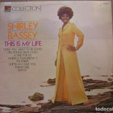 Discos de vinilo: SHIRLEY BASSEY ‎– THIS IS MY LIFE - SUNSET RECORDS - LP ALBUM - IBL. Lote 140135234