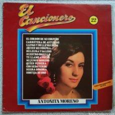 Discos de vinilo: LP EL CANCIONERO ANTOÑITA MORENO. Lote 140153613