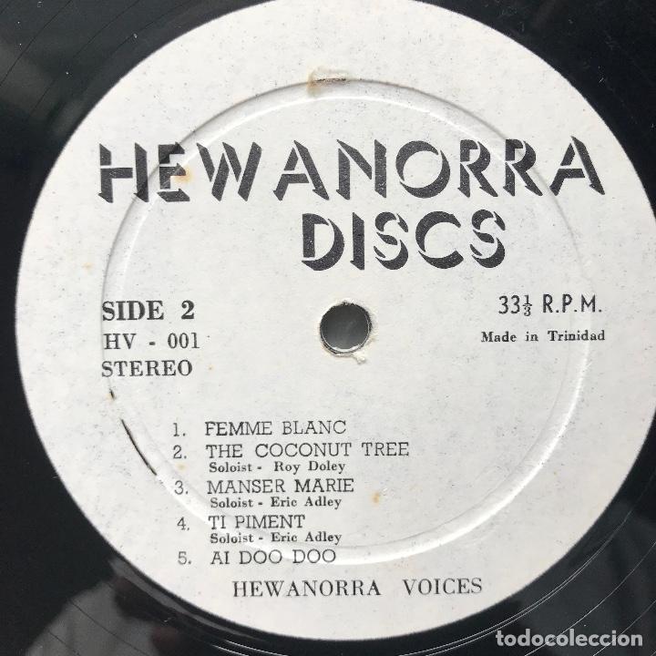 Discos de vinilo: Hewanorra Voices, reggae, Calypso, funk, folk, y lo que quieras en un disco exquisito con un audio.. - Foto 4 - 140185574