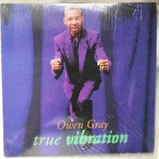 Discos de vinilo: OWEN GREY TRUE VIBRATION_REGGAE, FUNK, SOUL. Lote 140187594