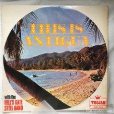 Discos de vinilo: LP_HELL'S GATE STEEL BAND / THIS IS ANTIGUA_1969_REGGAE_CALYPSO. Lote 140189890