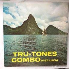 Discos de vinilo: THE TRU-TONES OF ST. LUCIA / TRU-TONES COMBO OF ST. LUCIA_BARBADOS 1968_ COLECCION. Lote 140190570