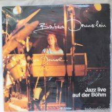Discos de vinilo: BARBARA DENNERLEIN JAZZ LIVE AUF DER BÖHM_ FIRMADO POR LA ARTISTA. Lote 140193214