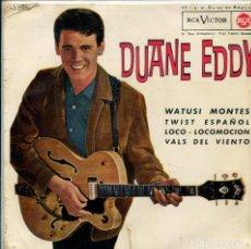 Discos de vinilo: DUANE EDDY / WATUSI MONTES / TWIST ESPAÑOL / LOCO-LOCOMOCION +1 (EP 1963). Lote 140245786