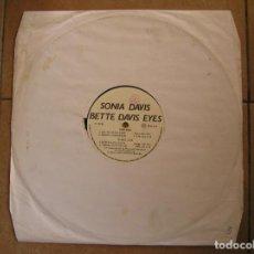 Discos de vinilo: SONIA DAVIS – BETTE DAVIS EYES - PARADISE PROJECT RECORDS 1992 - MAXI - PLS. Lote 140255270